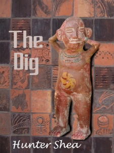 The Dig, by Hunter Shea