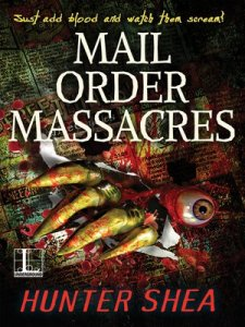 Mail Order Massacres