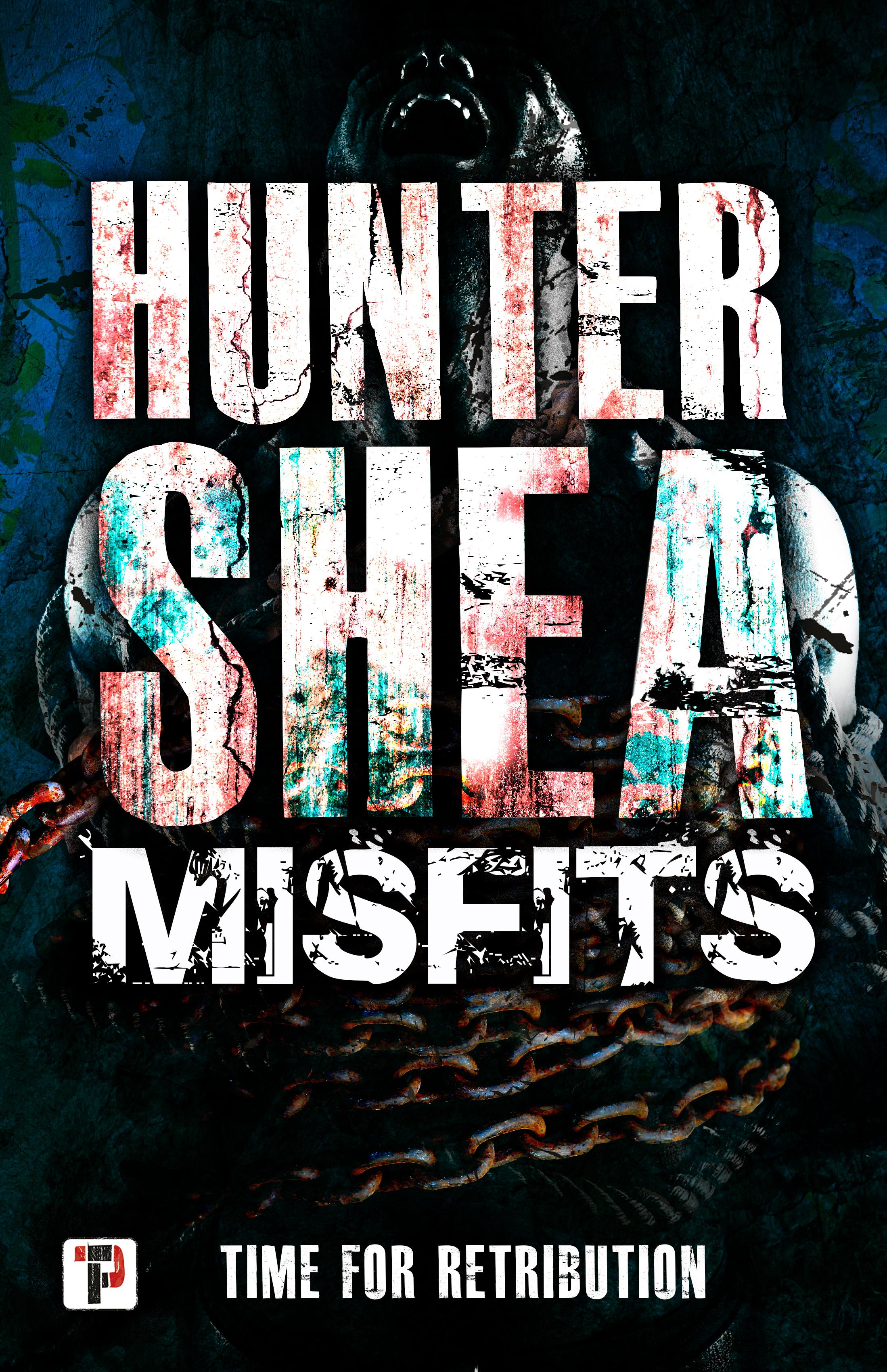 Misfits HUNTER SHEA v02